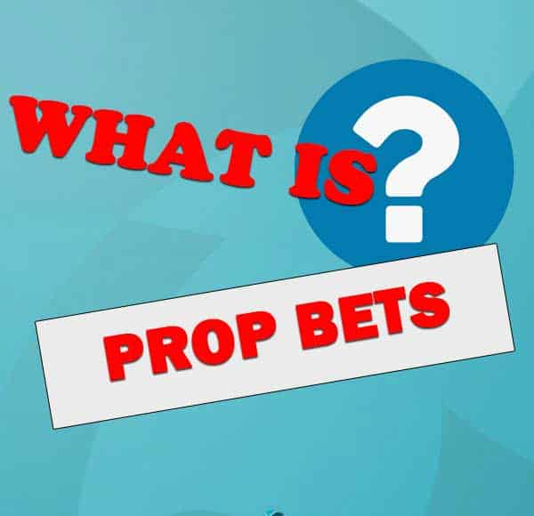 what-is-prop-bets